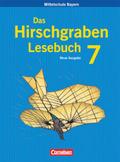 Das Hirschgraben Deutschbuch, Mittelschule Bayern: 7. Jahrgangsstufe, Schülerbuch