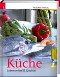 Küche - Lebensmittel & Qualität