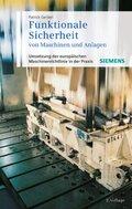 Funktionale Sicherheit von Maschinen und Anlagen