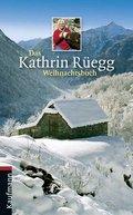 Das Kathrin Rüegg Weihnachtsbuch