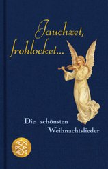 Jauchzet, frohlocket... (Fischer Taschenbibliothek)