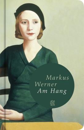 Am Hang (Fischer Taschenbibliothek)
