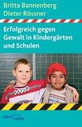Erfolgreich gegen Gewalt in Kindergarten und Schule