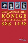 Die französischen Könige des Mittelalters 888-1498