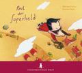 Paul der Superheld, 1 Audio-CD