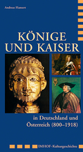 Könige und Kaiser in Deutschland und Österreich (800-1918)