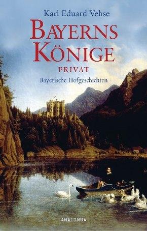Bayerns Könige privat