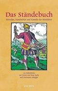 Das Ständebuch - Herrscher, Handwerker und Künstler des ausgehenden Mittelalters
