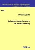 Anlageberatungshonorare im Private Banking