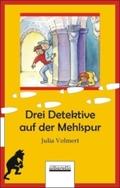 Drei Detektive auf der Mehlspur
