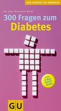 300 Fragen zum Diabetes