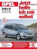Jetzt helfe ich mir selbst: Opel Zafira B; Bd.253