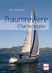Traumreviere für Chartersegler