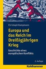 Europa und das Reich im Dreißigjährigen Krieg