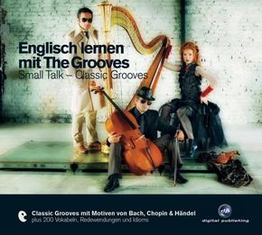 Englisch lernen mit The Grooves, Small Talk - Classic Grooves, 1 Audio-CD