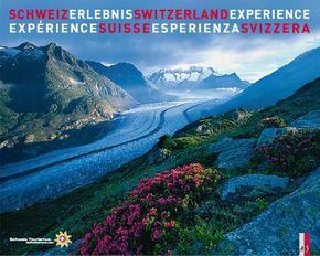 Schweiz Erlebnis; Switzerland Experience / Expérience Suisse / Esperienza Svizzera