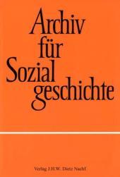 Archiv für Sozialgeschichte: Integration und Fragmentierung in der europäischen Stadt; Bd.46