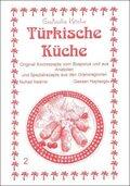 Türkische Küche - Türk Mutfagi