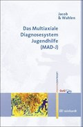 Das Multiaxiale Diagnosesystem Jugendhilfe (MAD-J), m. CD-ROM