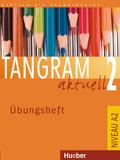 Tangram aktuell: Übungsheft; Bd.2