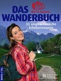 Das 'Wir in Bayern'-Wanderbuch