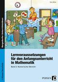 Lernvoraussetzungen für den Anfangsunterricht in Mathematik - Bd.2