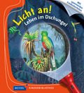 Licht an! - Leben im Dschungel