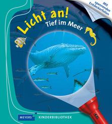 Licht an!; Tief im Meer; Bd.1 - Meyers Kinderbibliothek