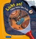 Licht an!: Tiere unter der Erde; 2