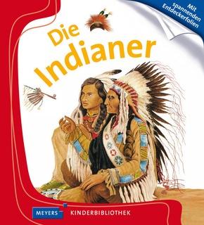 Die Indianer - Meyers Kinderbibliothek