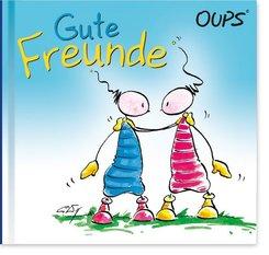 Oups - Gute Freunde