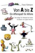 Von A bis Z, Ein Affenspaß für Alfons