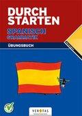 Durchstarten Spanisch Grammatik, Übungsbuch