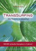 TransSurfing: Die Realität ist steuerbar; Bd.1