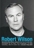 Nahaufnahme: Robert Wilson