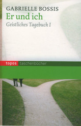 Er und Ich - Geistliches Tagebuch - Bd.1