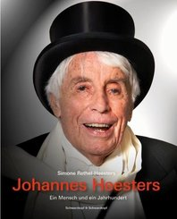 Johannes Heesters - Ein Mensch und ein Jahrhundert, handsign. Ausg.