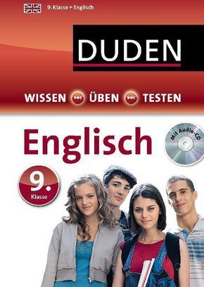Duden Wissen - Üben - Testen: Englisch 9. Klasse,  m. Audio-CD