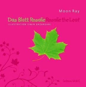 Das Blatt Rosalie; Rosalie the Leaf