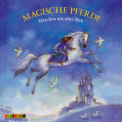 Magische Pferde, 1 Audio-CD