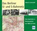 Das Berliner U- und S-Bahnnetz