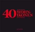 40 europäische Wohnikonen neu gesehen