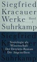 Werke: Soziologie als Wissenschaft; Der Detektiv-Roman; Die Angestellten; Bd.1
