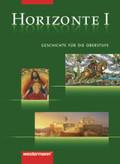 Horizonte - Geschichte für die Oberstufe (3-bändige Ausgabe): Von der griechischen Antike bis zur Frühen Neuzeit; Bd.1