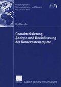 Charakterisierung, Analyse und Beeinflussung der Konzernsteuerquote