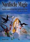 Nordische Magie, Magisches Arbeiten mit Freyja, Seidr, Yggdrasil und den Runen