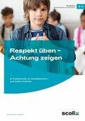 Respekt üben, Achtung zeigen, Klasse 3-4