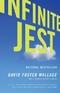 Infinite Jest - Unendlicher Spaß, englische Ausgabe