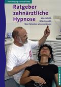 Ratgeber zahnärztliche Hypnose