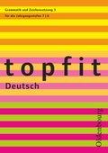 topfit Deutsch, Neuausgabe: Grammatik und Zeichensetzung für die Jahrgangsstufen 7/8 - H.3